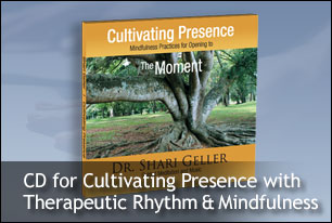 CD for Cultivating Presence with Therapeutic Rhythm & Mindfulness